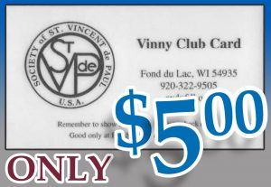 Vinny Club Card is $5.00.