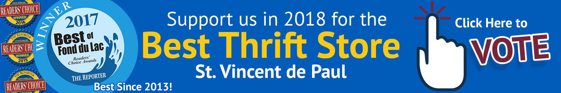 Best of Fond du Lac 2018. Vote best thrift store: St. Vincent de Paul.