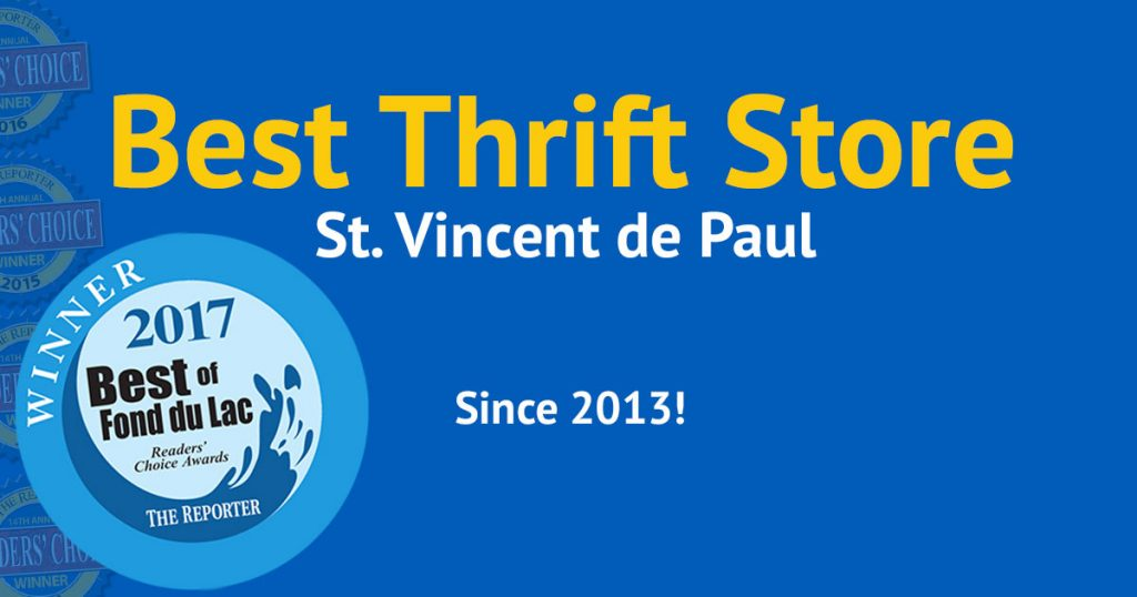 Vote best thrift store: St. Vincent de Paul. Best since 2013!