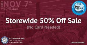 11-7-18 Storewide 50% off sale at St. Vincent de Paul Fond du Lac.