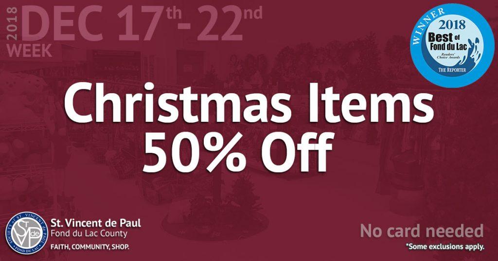 12/17/18 thru 12/22/18: Christmas Items 50% Off.