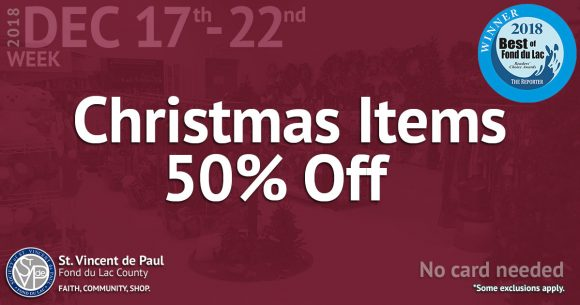 12/17/18 thru 12/22/18: Christmas Items 50% Off.
