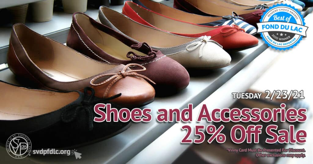 2/23/21: Shoes and Accessories 25% Off Sale.
