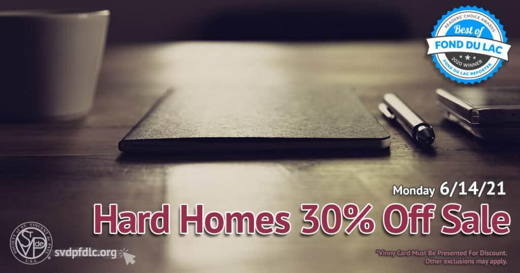 Hard Homes 30 percent off sale. (6/14/2021)