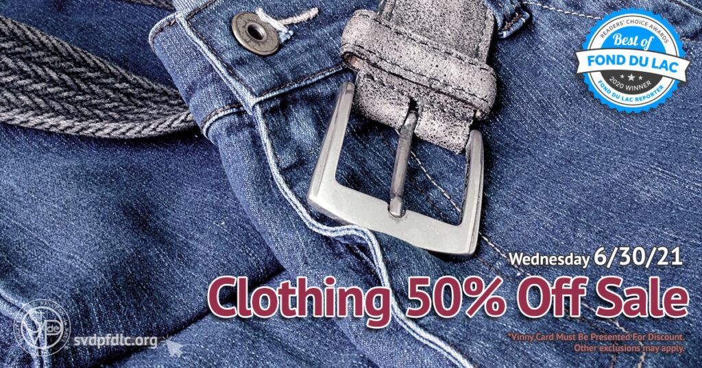 Clothing 50 percent off sale. (6/30/2021)